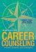 Career Counseling,  Fourth Edition