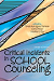 Critical Incidents in School Counseling, Third Edition