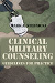 Clinical Military Counseling: Guidelines for Practice