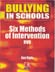 Bullying in Schools:  Six Methods of Intervention  DVD